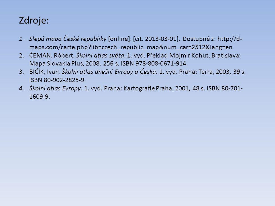 Zdroje: Slepá mapa České republiky [online]. [cit. 2013-03-01]. Dostupné z: http://d-maps.com/carte.php lib=czech_republic_map&num_car=2512&lang=en.